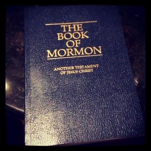 I got an actual Book of Mormon at the Book of Mormon.