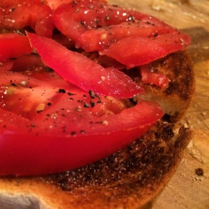 Tomato on toast.  A favourite.